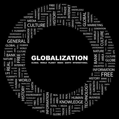 GLOBALIZATION. Word collage on black background.  illustration.    Stock Vector - 7339748