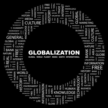 GLOBALIZATION. Word collage on black background.  illustration. Stock Vector - 7339748