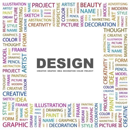 DESIGN. Wort Collage auf weißem Hintergrund. Abbildung.  Lizenzfreie Bilder - 7338125