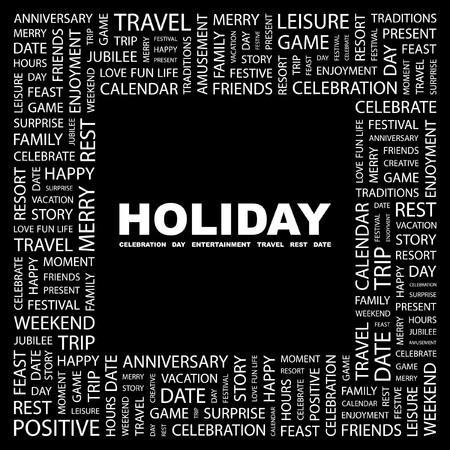 HOLIDAY. Word collage on black background. Vector