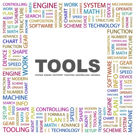 tooling: TOOLS. Word collage on white background. Illustration