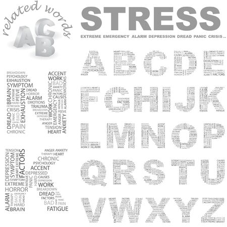 STRESS.  Word cloud illustration.   Vector