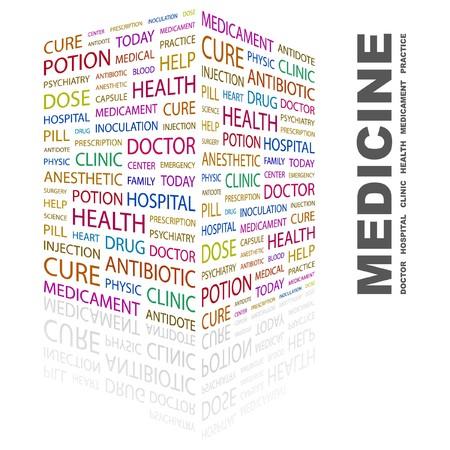 MEDICINE. Word collage on white background illustration.    Illustration