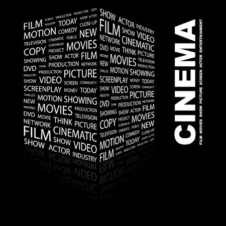 cinematograph: CINEMA. Word collage on black background. illustration.