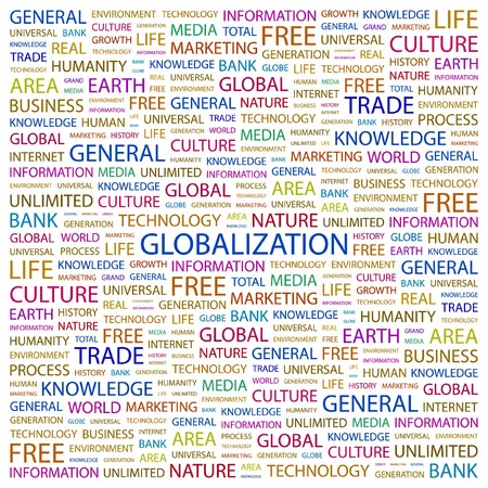 GLOBALIZATION. Word collage on white background. illustration.    Stock Vector - 7340892