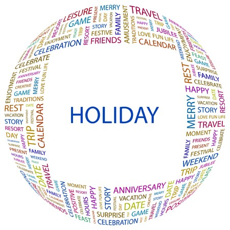 HOLIDAY. Word collage on white background illustration.    Vector