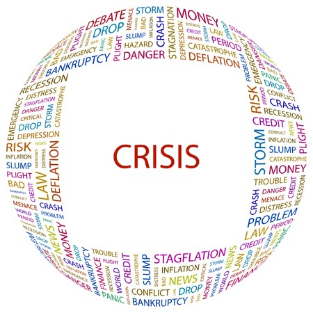 contingency: CRISIS. Word collage on white background.   illustration.