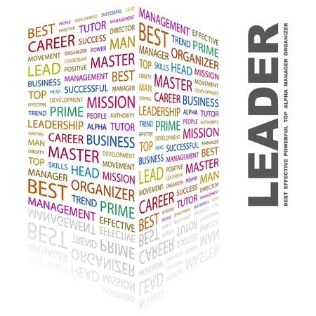LEADER. Word collage on white background.  illustration.    Stock Vector - 7340702