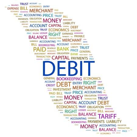 DEBIT. Word collage on white background.  illustration.    Vector