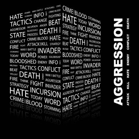 AGGRESSION. Word collage on black background.  illustration.    Stock Vector - 7340714