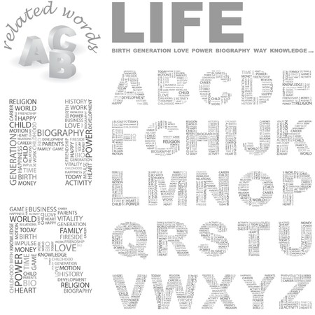 LIFE.  letter collection. Word cloud illustration.   Vector