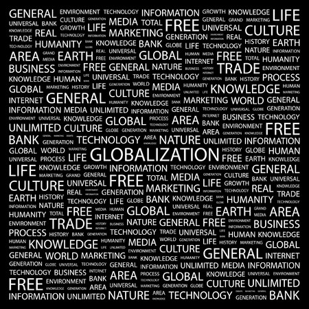 GLOBALIZATION. Word collage on black background.   illustration.    Stock Vector - 7340878
