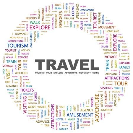 TRAVEL. Word collage on white background. illustration.