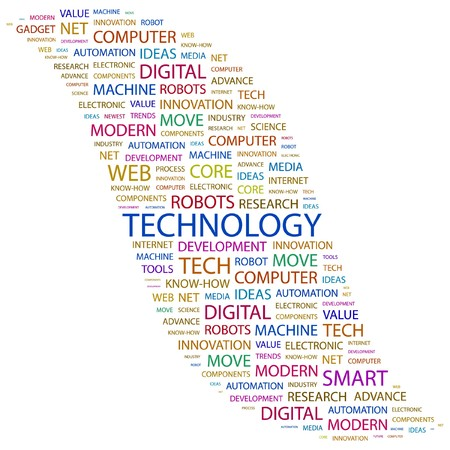technology trends: TECHNOLOGY. Word collage on white background. illustration.