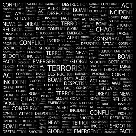 patriot act: TERRORISM. Word collage on black background. illustration.    Illustration