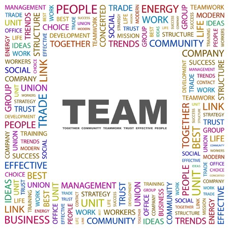 TEAM. Word collage on white background. illustration.    Vector
