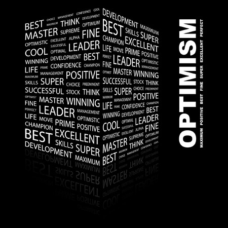 optimism: OPTIMISM. Word collage on black background.  illustration.