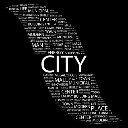 conurbation: CITY. Word collage on black background.  illustration.