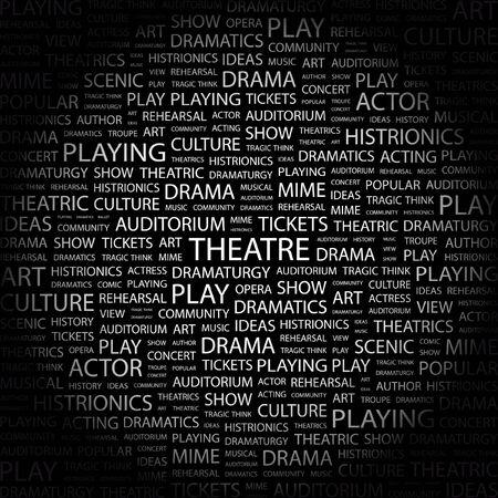 THEATRE. Word collage on black background illustration.
