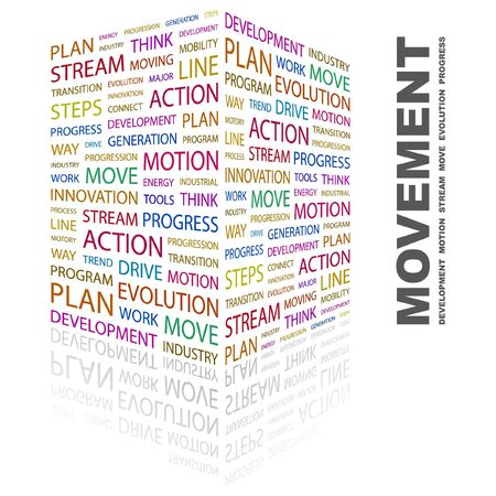 MOVEMENT. Word collage on white background. illustration. Stock Vector - 7357209