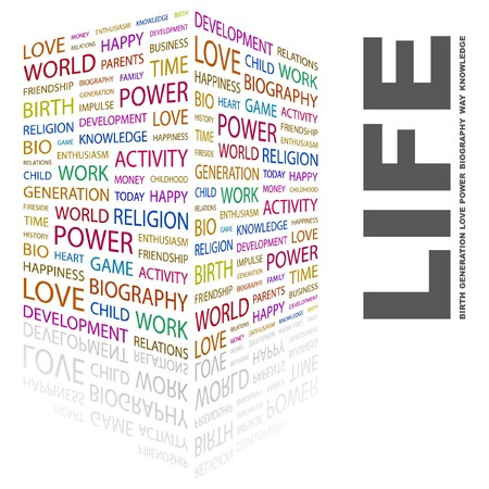 LIFE. Word collage on white background.  illustration.    Vector