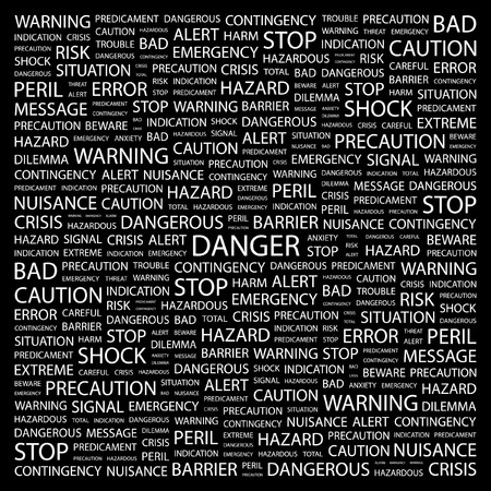 contingency: DANGER. Word collage on black background. illustration.