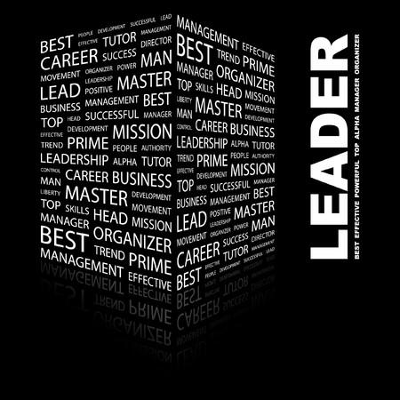 leadership qualities: LEADER. Word collage on black background.  illustration.    Illustration