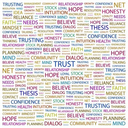 trusting: TRUST. Word collage on white background. illustration.      Illustration