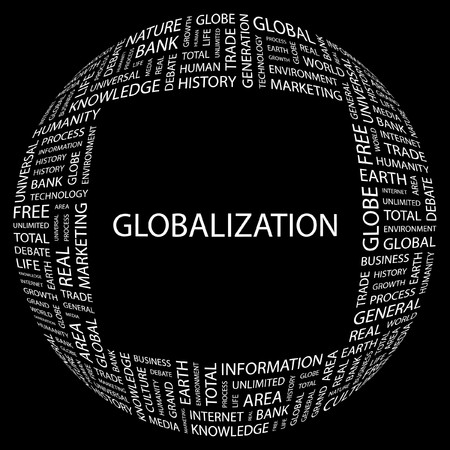 GLOBALIZATION. Word collage on black background. illustration.    Stock Vector - 7356952