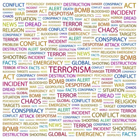 TERRORISM. Word collage on white background. illustration.