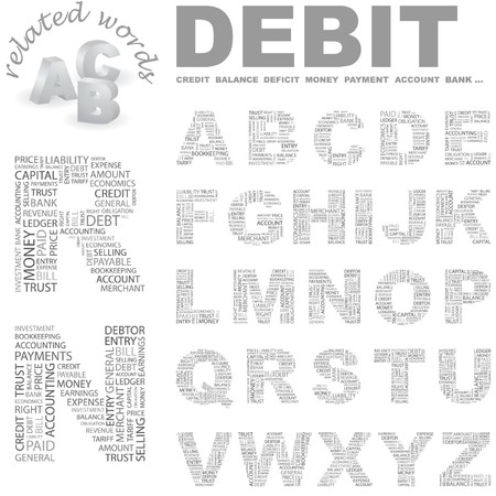 adjustment: DEBIT.  letter collection. Wordcloud illustration.