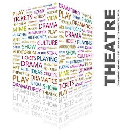 THEATRE. Word collage on white background.  illustration.    Illustration