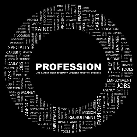 job advertisement: PROFESSION. Word collage on black background. illustration.    Illustration