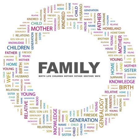 FAMILY. Word collage on white background.  illustration.    Vector