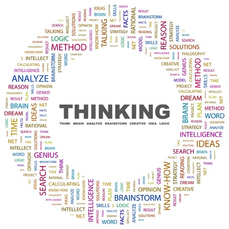 THINKING. Word collage on white background illustration.