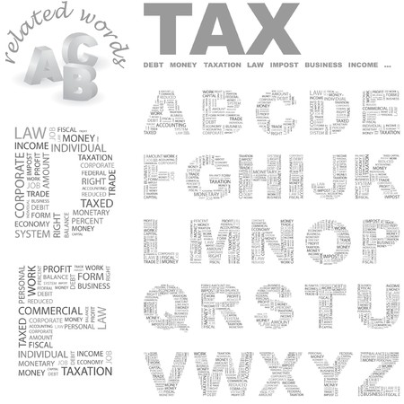 impost: TAX. Vector letter collection. Wordcloud illustration.