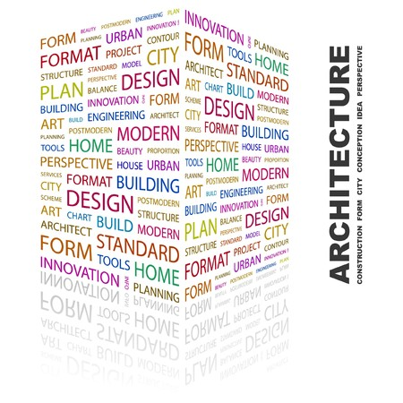 urban planning: ARCHITECTURE. Word collage on white background.  illustration.