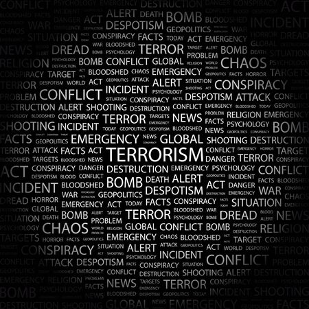 war decoration: TERRORISM. Word collage on black background. illustration.    Illustration