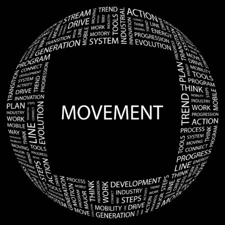 MOVEMENT. Word collage on black background illustration.    Vector