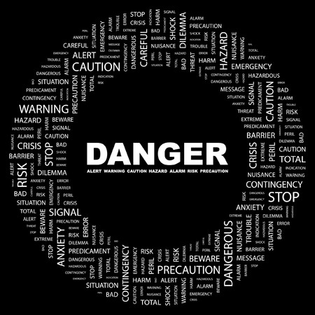 endangerment: DANGER. Word collage on black background.  illustration.    Illustration