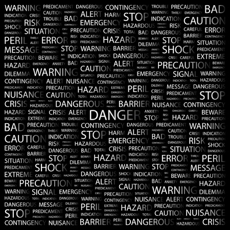 endangerment: DANGER. Word collage on black background. illustration.