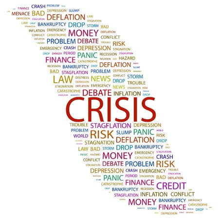CRISIS. Word collage on white background. illustration.    Stock Vector - 7356384