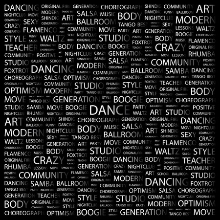 abstract dance: DANCE. Word collage on black background. illustration.