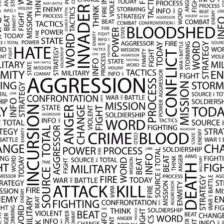 incursion: AGGRESSION. Seamless vector background. Wordcloud illustration.   Illustration