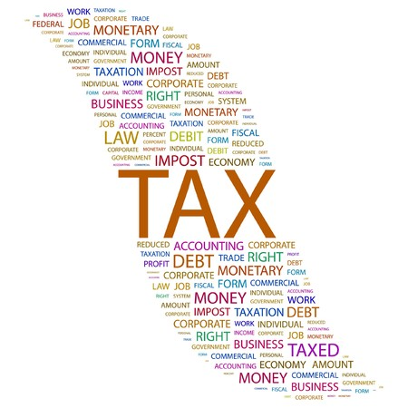 TAX. Word collage on white background. Vector illustration.    Vector