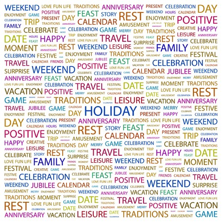 HOLIDAY. Word collage on white background. Vector illustration.    Vector