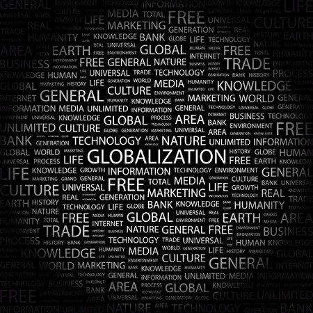 personality development: GLOBALIZATION. Word collage on black background. Vector illustration.    Illustration