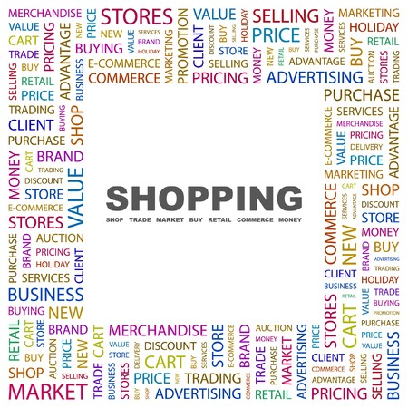 go to store: SHOPPING. Word collage on white background. Vector illustration.    Illustration