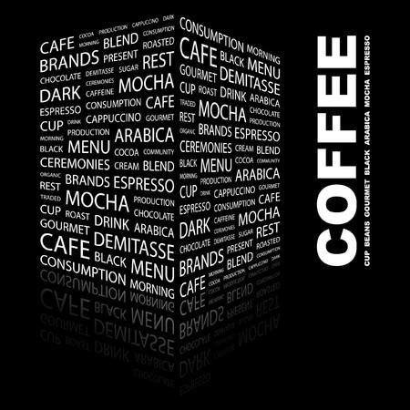 internet cafe: COFFEE. Word collage on black background. Vector illustration.    Illustration
