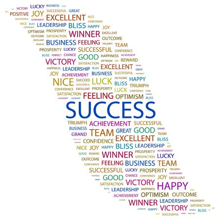 happiness concept: SUCCESS. Word collage on white background. Vector illustration.